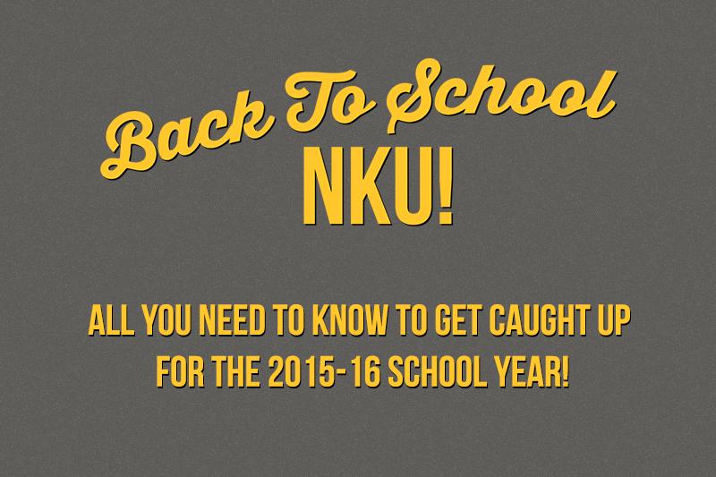 Back To School NKU!